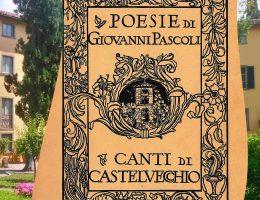 I Canti di Castelvecchio e la poetica pascoliana